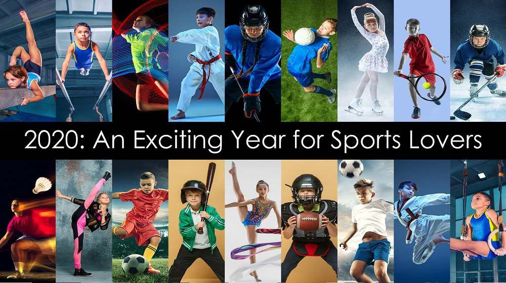 2020: An Exciting Year for Sports Lovers
