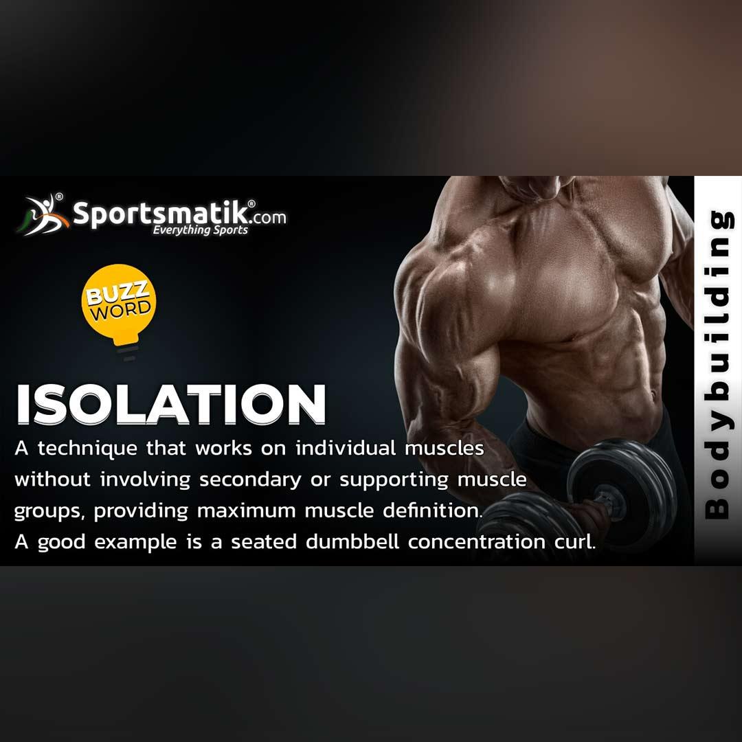 Isolation in bodybuilding