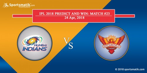 IPL 2018 Predict and Win: Match #23