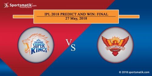 IPL 2018 Predict and Win: Final