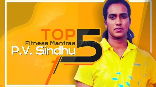 The Top 5 Fitness Mantras of PV Sindhu