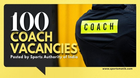 SAI Recruitment 2021: Sports Authority of India posted 100 Coach Vacancies