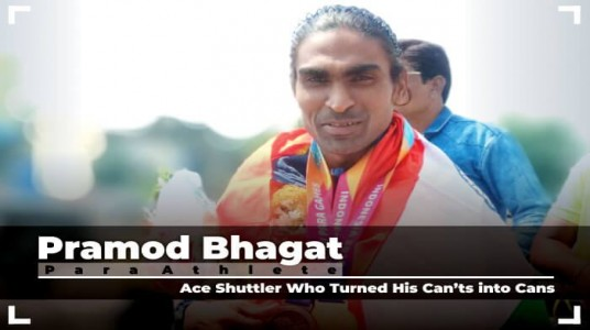 Pramod Bhagat: Ace Shuttler Who Turned His Can'ts into Cans