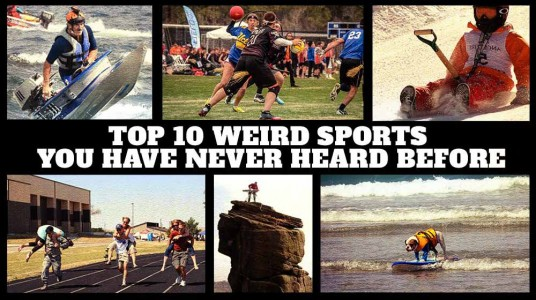 Top 10 weird sports you have n...