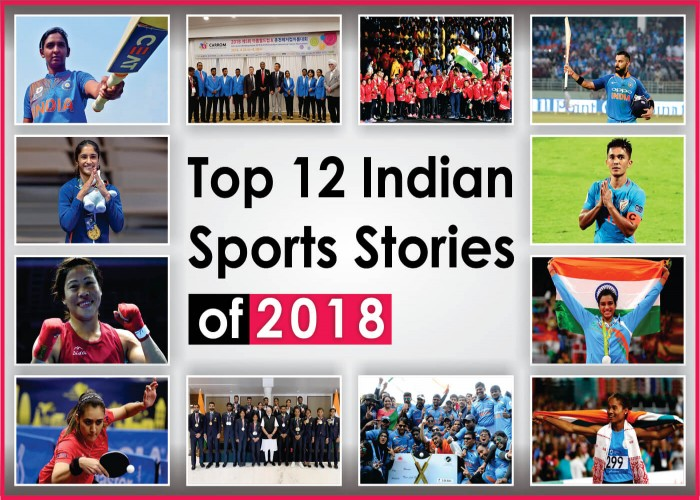 Top 12 Indian Sports Stories of 2018
